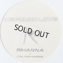 画像1: RIHANNA FT. CALVIN HARRIS / WE FOUND LOVE (RIHLOVE008)