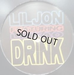 画像1: LIL JON Ft. Lmfao / DRINK (LJLMDRINK001)